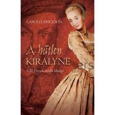 Carolly Erickson - A h�tlen kir�lyn�