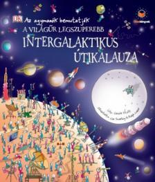 . - A világűr legszuperebb intergalaktikus útikalauza