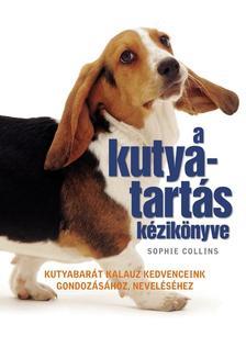 Sophie Collins - A kutyatartás kézikönyve