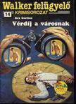Rex Gordon - V�rd�j a v�rosnak [antikv�r]
