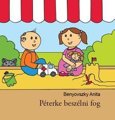 Benyovszky Anita - Péterke beszélni fog
