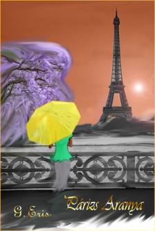 Eris G. - Párizs aranya [eKönyv: pdf, epub, mobi]