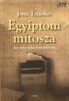 Joyce Tyldesley - EGYIPTOM M�TOSZA - EGY LET�NT CIVILIZ�CI� �JRAFELFEDEZ�SE