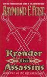 Raymond E. Feist - Krondor the Assassins [antikvár]