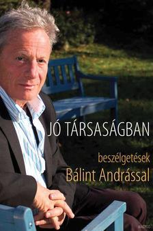 SCHILLER ERZS�BET - J� t�rsas�gban - Besz�lget�sek B�lint Andr�ssal
