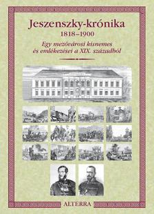 Jeszenszky Iván - JESZENSZKY-KRÓNIKA 1818-1900