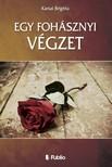 Brigitta Karsai - Egy fohásznyi végzet [eKönyv: epub,  mobi]