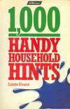 EVANS, LIZZIE - 1000 Handy Household Hints [antikv�r]