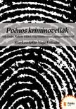 R�kosi Viktor, Vay S�ndor Ady Endre, - Po�nos kriminovell�k [eK�nyv: pdf,  epub,  mobi]