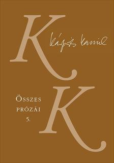 Kárpáti Kamil - Kárpáti Kamil Összes prózái 5-6. kötet; Az Isten háta fekete c.regénytetralógia