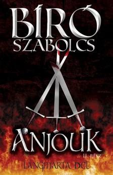 B�r� Szabolcs - Anjouk II. - L�ngmarta D�l [eK�nyv: epub, mobi]