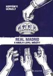 Kopp�nyi Gergely - Real Madrid - A kir�lyi lepel m�g�tt