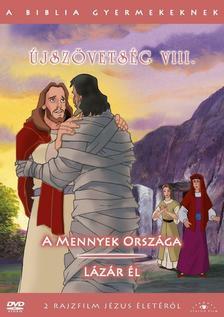 - JSZ�VETS�G VIII. - A BIBLIA GYERMEKEKNEK