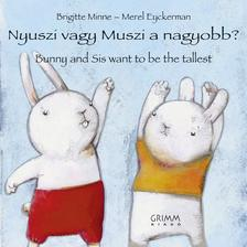 Brigitte Minne-Merel Eyckerman - Nyuszi vagy Muszi a nagyobb? - Bunny and Sis want to be the tallest