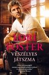 Lori Foster - Veszélyes játszma [eKönyv: epub, mobi]