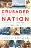 TRAXEL, DAVID - Crusader Nation [antikv�r]