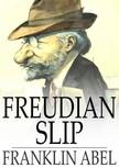 Abel Franklin - Freudian Slip [eK�nyv: epub,  mobi]