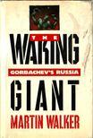 Walker, Martin - The Waking Giant [antikv�r]
