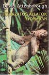 David Attenborough - Titokzatos �llatok nyom�ban [antikv�r]