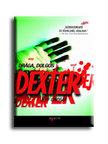 Jeff Lindsay - DR�GA,  DOLGOS DEXTER__