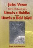 Jules Verne - UTAZ�S A HOLDBA - UTAZ�S A HOLD K�R�L - �TDOLGOZOTT V�LTOZAT