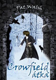 Pat Walsh - Crowfield �tka