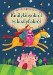 Szerkesztette: Luzsi Marg� - Mes�lj nekem kir�lyl�nyokr�l �s kir�lyfiakr�l