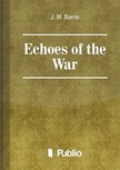Barrie J. M. - Echoes of the War [eKönyv: pdf,  epub,  mobi]