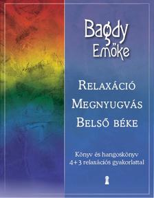 BAGDY EMŐKE - Relaxáció, megnyugvás, belső béke (CD melléklettel)