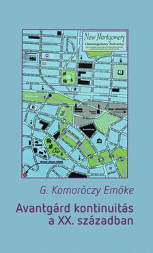 G. Komor�czy Em�ke - Avantg�rd kontinuit�s a XX. sz�zadban