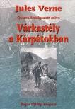 Jules Verne - VÁRKASTÉLY A KÁRPÁTOKBAN - ÁTDOLGOZOTT VÁLTOZAT