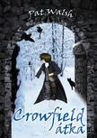 Pat Walsh - Crowfield �tka