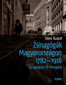 Klein Rudolf - Zsinagógák Magyarországon 1782-1918Synagogues in Hungary