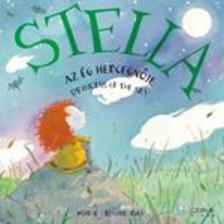 Marie-Louise Gay - Stella, az �g hercegn�je - Stella, Princess of the Sky