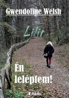 Welsh Gwendoline - Lilit - �n lel�ptem! [eK�nyv: epub, mobi]