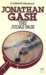 GASH, JONATHAN - The Judas Pair [antikvár]