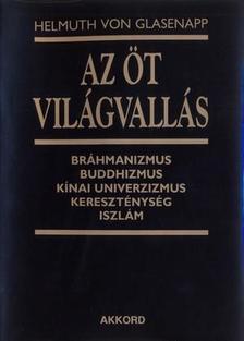 Helmuth von Glasenapp - Az �t vil�gvall�s