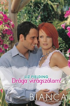 Fielding Liz - Bianca 219. (Drága virágszálam!) [eKönyv: epub, mobi]