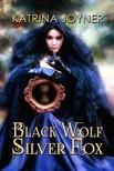 Joyner Katrina - Black Wolf,  Silver Fox [eK�nyv: epub,  mobi]