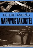 Péterfi András - Napnyugtakoktél [eKönyv: pdf,  epub,  mobi]