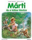 Gilbert Delahaye, Marcel Marlier - M�rti �s a k�bor kiscica