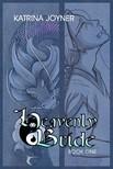 Joyner Katrina - Heavenly Bride Book 1 [eKönyv: epub,  mobi]