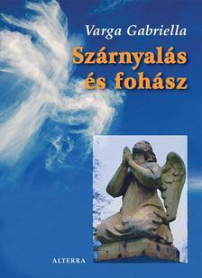 Varga Gabriella - SZ�RNYAL�S �S FOH�SZ