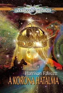 Harrison Fawcett - A Korona hatalma [eK�nyv: epub, mobi]