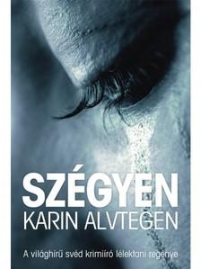 Karin Alvtegen - Sz�gyen [eK�nyv: epub, mobi]