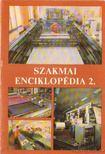 Bartha Tam�s - Szakmai enciklop�dia 2. [antikv�r]