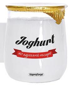 - Form�s szak�csk�nyvek - 40 egyszer� recept : Joghurt