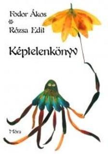 Fodor �kos - R�zsa Edit - K�PTELENK�NYV #