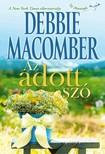 Debbie Macomber - Az adott szó [eKönyv: epub,  mobi]