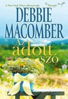 Debbie Macomber - Az adott sz� [eK�nyv: epub, mobi]
